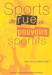 Sports De Rue Et Pouvoirs Sportifs. Conflits Et Changements Dans L'Es Pace Local - Intérieur - Format classique
