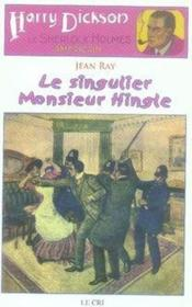 Harry Dickson t.7 ; le singulier monsieur Hingle - Couverture - Format classique