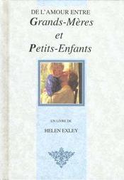 De L'Amour Entre Grands Meres Et Petits Enfants - Intérieur - Format classique