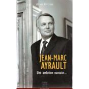 Jean-Marc Ayrault, Une Ambition Nantaise - Couverture - Format classique