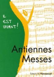 Il Est Vivant ! ; Antiennes Messes - Couverture - Format classique