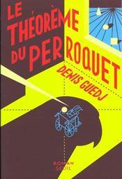 Theoreme Du Perroquet (Le) - Intérieur - Format classique