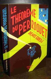 Theoreme Du Perroquet (Le) - Couverture - Format classique