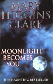 Vente  Moonlight becomes you  - Mary Higgins Clark