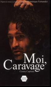 Moi, Caravage - Couverture - Format classique