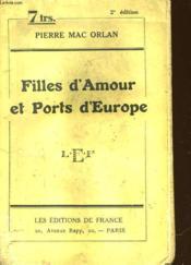 Filles D'Amour Et Ports D'Europe - Couverture - Format classique