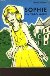 Sophie S'En Va-T-En Guerre - Couverture - Format classique