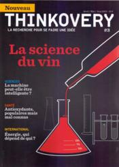 Vente livre :  Thinkovery N.3 ; La Science Du Vin  - Thinkovery