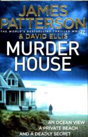 Vente livre :  Murder house  - James Patterson - David Ellis