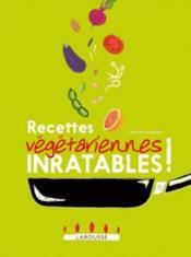 Recettes végétariennes inratables ! - Couverture - Format classique