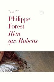 Vente  Rien que Rubens  - Collectif - Philippe Forest