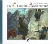 Vente  Le club alpin des animaux ; la grande ascension  - Collectif - Clifton Bingham G. - Graham Clifton Bingham