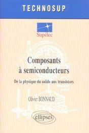 Composants A Semiconducteurs De La Physique Du Solide Aux Transistors - Intérieur - Format classique