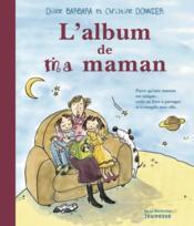 Album De Ma Maman (L') - Couverture - Format classique