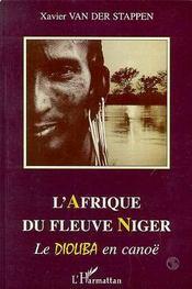 L'Afrique Du Fleuve Niger ; Le Dioliba En Canoe - Intérieur - Format classique