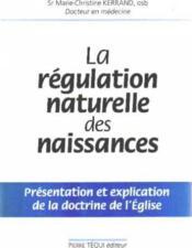 La Regulation Naturelle Des Naissances - Couverture - Format classique