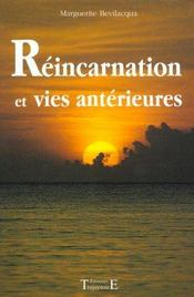 Reincarnation Et Vies Anterieures - Intérieur - Format classique