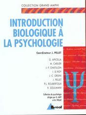 Psychologie: Introduction Biologique - Intérieur - Format classique