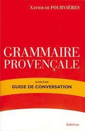 Grammaire provençale ; guide de conversation - Intérieur - Format classique