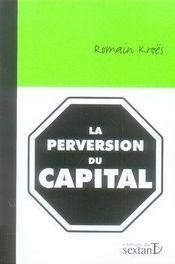 La perversion du capital - Intérieur - Format classique