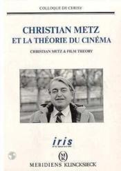 Christian Metz Et La Theorie Du Cinema - Couverture - Format classique