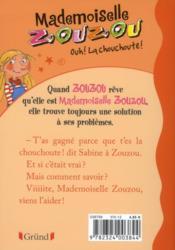 Mademoiselle Zouzou t.4 ; ouh ! la chouchoute - 4ème de couverture - Format classique