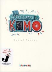 Les aventures de Kamo – Daniel Pennac