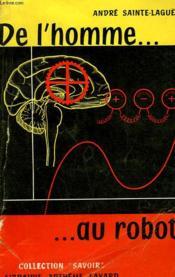 De L'Homme Au Robot. - Couverture - Format classique