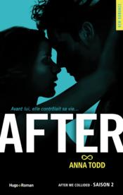 Vente livre :  After T.2 ; after we collided  - Anna Todd