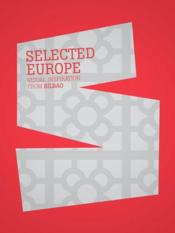 Vente livre :  Selected Europe ; visual inspiration from Bilbao  - Index Book