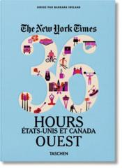 Vente  The New York Times ; 36 hours ; États-Unis et Canada ; Ouest  - Barbara Ireland - Collectif