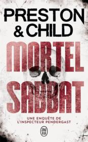 Vente livre :  Mortel sabbat ; une enquête de l'inspecteur Pendergast  - Preston Et Child Dou - Preston - Child