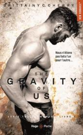 Vente  The elements T.4 ; the gravity of us  - Brittainy C. Cherry