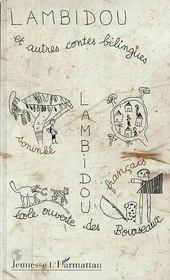 Lambidou Et Autres Contes Bilingues - Intérieur - Format classique