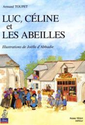Luc Celine Et Les Abeilles - Petits Patres - Couverture - Format classique
