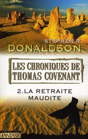 Les chroniques de Thomas Covenant t.2 ; la retraite maudite - Intérieur - Format classique