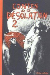 Contes de la désolation t.2 - Intérieur - Format classique