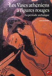 Les vases athéniens à figures rouges - Intérieur - Format classique