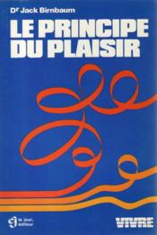Le Principe Du Plaisir - Couverture - Format classique