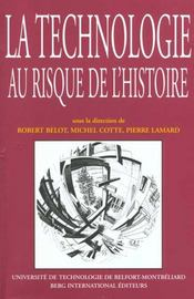 Technologie Au Risque De L Histoire - Intérieur - Format classique