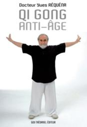 Qi Gong anti-age – Yves Requena