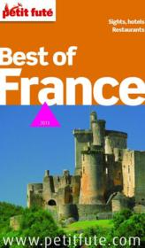 Vente livre :  Guide Petit Fute ; Thematiques ; Best Of France (Edition 2013)  - Collectif Petit Fute