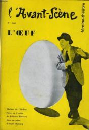 L'AVANT-SCENE - FEMINA-THEATRE N° 160 - L'OEUF de FELICIEN MARCEAU - Couverture - Format classique