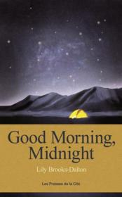 Vente livre :  Good morning, midnight  - Brooks-Dalton Lily - Lily Brooks-Dalton