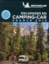 Vente livre :  Escapades en camping-car france 2018  - Collectif Michelin