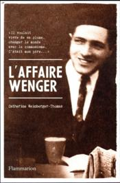 Vente  L'affaire Wenger  - Catherine Weinberger-Thomas