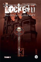 Vente livre :  Locke & Key T.1 ; bienvenue à Lovecraft  - Gabriel Rodriguez - Joe Hill