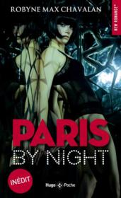 Vente livre :  Paris by night  - Robyne Max Chavalan