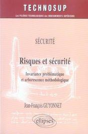 Securite Risques Et Securite Invariance Problematique Et Arborescence Methodologique - Intérieur - Format classique