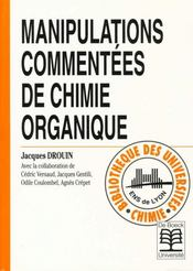 Manipulations Commentees Chim.Organique - Intérieur - Format classique